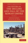 The History of the Decline and Fall of the Roman Empire : Edited in Seven Volumes with Introduction, Notes, Appendices, and Index - Book