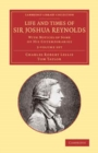 Life and Times of Sir Joshua Reynolds 2 Volume Set : With Notices of Some of his Cotemporaries - Book