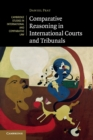 Comparative Reasoning in International Courts and Tribunals - Book