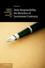 State Responsibility for Breaches of Investment Contracts - Book