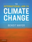 The International Law on Climate Change - Book
