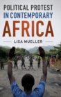 Political Protest in Contemporary Africa - Book