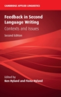 Cambridge Applied Linguistics : Feedback in Second Language Writing  : Contexts and Issues - Book