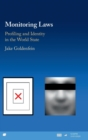 Monitoring Laws : Profiling and Identity in the World State - Book