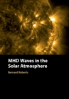 MHD Waves in the Solar Atmosphere - Book