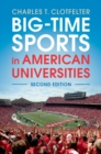 Big-Time Sports in American Universities - Book