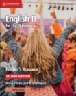 IB Diploma : English B for the IB Diploma Teacher's Resource with Cambridge Elevate - Book