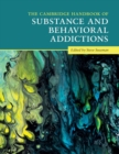 The Cambridge Handbook of Substance and Behavioral Addictions - Book