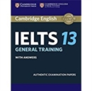 IELTS Practice Tests : Cambridge IELTS 13 General Training Student's Book with Answers: Authentic Examination Papers - Book