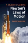 A Student's Guide to Newton's Laws of Motion - Book