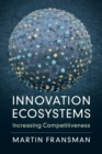 Innovation Ecosystems : Increasing Competitiveness - Book