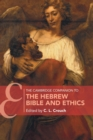 The Cambridge Companion to the Hebrew Bible and Ethics - Book