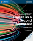 Cambridge IGCSE (R) English as a Second Language Coursebook - Book