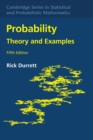 Cambridge Series in Statistical and Probabilistic Mathematics : Probability: Theory and Examples Series Number 49 - Book