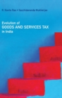 Evolution of Goods and Services Tax in India - Book