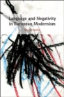 Language and Negativity in European Modernism - Book