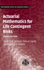 Actuarial Mathematics for Life Contingent Risks - Book
