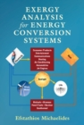 Exergy Analysis for Energy Conversion Systems - Book