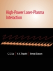 High-Power Laser-Plasma Interaction - Book