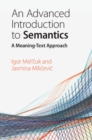 An Advanced Introduction to Semantics : A Meaning-Text Approach - Book