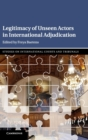 Legitimacy of Unseen Actors in International Adjudication - Book
