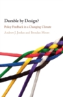 Durable by Design? : Policy Feedback in a Changing Climate - Book