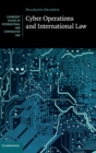 Cyber Operations and International Law - Book