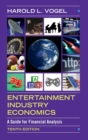 Entertainment Industry Economics : A Guide for Financial Analysis - Book