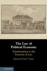 The Law of Political Economy : Transformation in the Function of Law - Book