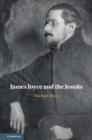James Joyce and the Jesuits - Book