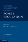 Concise Commentary on the Rome I Regulation - Book