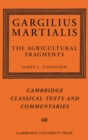 Gargilius Martialis: The Agricultural Fragments - Book