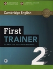 First Trainer 2 Six Practice Tests with Answers with Audio - Book
