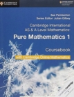 Cambridge International AS & A Level Mathematics Pure Mathematics 1 Coursebook with Cambridge Online Mathematics (2 Years) - Book