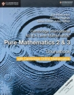 Cambridge International AS & A Level Mathematics Pure Mathematics 2 and 3 Coursebook with Cambridge Online Mathematics (2 Years) - Book