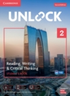 Unlock Level 2 Reading, Writing, & Critical Thinking Student's Book, Mob App and Online Workbook w/ Downloadable Video - Book