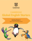 Cambridge Global English Starters Activity Book C - Book