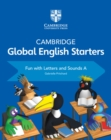 Cambridge Global English Starters Fun with Letters and Sounds A - Book