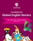 Cambridge Global English Starters Fun with Letters and Sounds B - Book