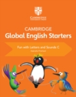 Cambridge Global English Starters Fun with Letters and Sounds C - Book