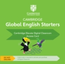 Cambridge Global English Starters Cambridge Elevate Digital Classroom (1 Year) Access Card - Book