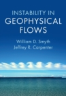 Instability in Geophysical Flows - Book