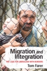 Migration and Integration : The Case for Liberalism with Borders - Book