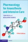Pharmacology for Anaesthesia and Intensive Care - Book