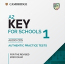 KET Practice Tests : A2 Key for Schools 1 for the Revised 2020 Exam Audio CDs: Authentic Practice Tests - Book