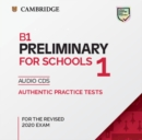 PET Practice Tests : B1 Preliminary for Schools 1 for the Revised 2020 Exam Audio CDs: Authentic Practice Tests - Book