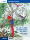 The Art of Child and Adolescent Psychiatry - Book