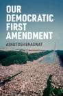 Our Democratic First Amendment - Book