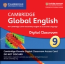 Cambridge Global English Stage 9 Cambridge Elevate Digital Classroom Access Card (1 Year) : For Cambridge Lower Secondary English as a Second Language - Book