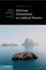 Maritime Delimitation as a Judicial Process - Book